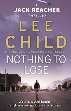 Nothing to Lose (Jack Reacher 12) by Lee Child