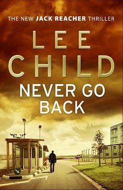 Never Go Back (Jack Reacher 18) by Lee Child