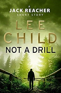 Not a Drill (Jack Reacher 18.5) by Lee Child