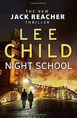 Night School (Jack Reacher 21) by Lee Child