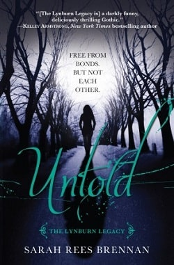 Untold (The Lynburn Legacy 2) by Sarah Rees Brennan