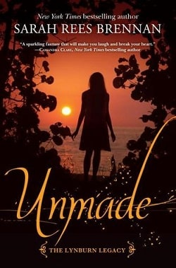 Unmade (The Lynburn Legacy 3) by Sarah Rees Brennan