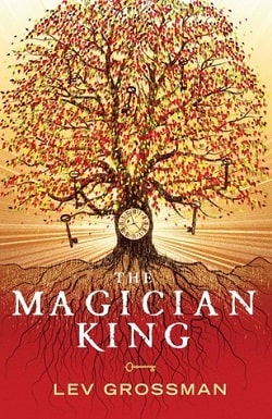 The Magician King (The Magicians 2) by Lev Grossman