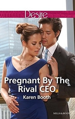 Pregnant by the Rival CEO by Karen Booth