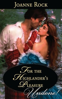 For the Highlander's Pleasure by Joanne Rock
