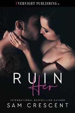 Ruin Her by Sam Crescent