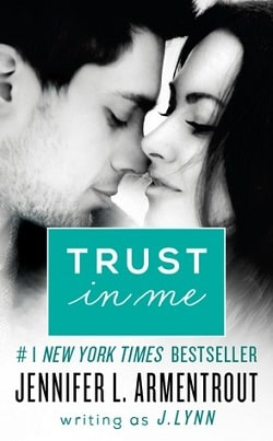 Trust in Me (Wait for You 1.5) by Jennifer L. Armentrout