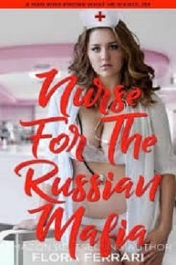 Nurse for the Russian Mafia by Ella Goode
