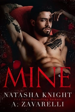 Mine (Ties That Bind 1) by Natasha Knight A. Zavarelli