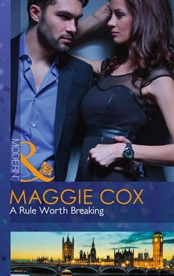 A Rule Worth Breaking by Maggie Cox