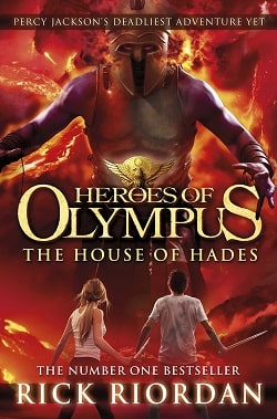 Read The House Of Hades The Heroes Of Olympus 4 By Rick Riordan Online Free Read Listen Books For Free