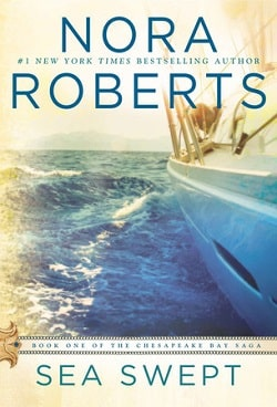 Sea Swept (Chesapeake Bay Saga 1) by Nora Roberts
