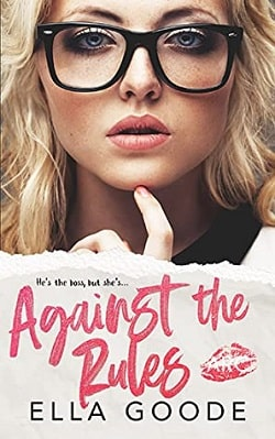 Against the Rules by Ella Goode