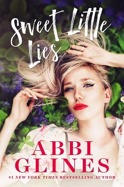 Sweet Little Lies (Sweet 2) by Abbi Glines