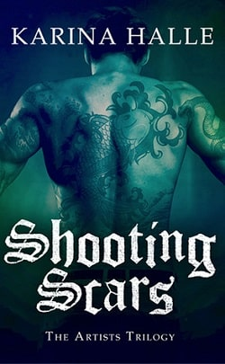 Shooting Scars (The Artists Trilogy 2) by Karina Halle