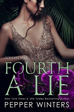 Fourth a Lie (Goddess Isles 4) by Pepper Winters