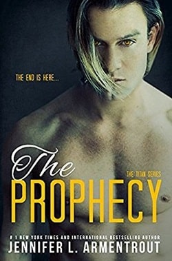 The Prophecy (Titan 4) by Jennifer L. Armentrout