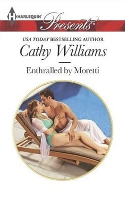 Enthralled by Moretti by Cathy Williams