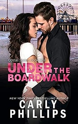 Under the Boardwalk (Costas Sisters 1) by Carly Phillips