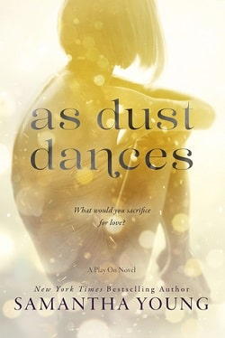 As Dust Dances (Play On 2) by Samantha Young