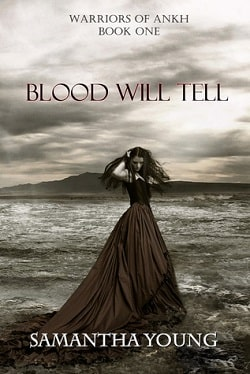 Blood Will Tell (Warriors of Ankh 1) by Samantha Young