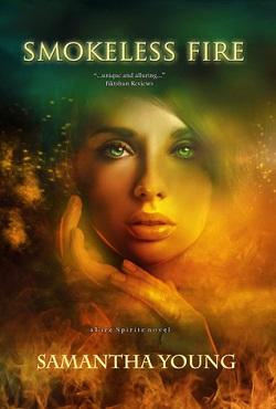 Smokeless Fire (Fire Spirits 1) by Samantha Young