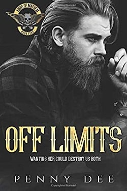 Off Limits (Kings of Mayhem MC 5) by Penny Dee