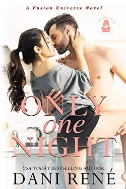 Only One Night - The Fusion Universe by Dani Rene