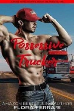 Possessive Trucker by Flora Ferrari