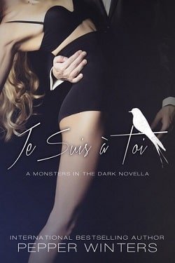 Je Suis à Toi (Monsters in the Dark 3.5) by Pepper Winters