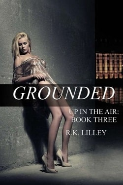 Grounded (Up in the Air 3) by R.K. Lilley