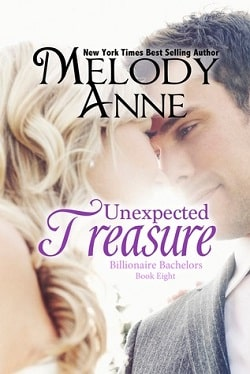 Unexpected Treasure (Billionaire Bachelors 8) by Melody Anne