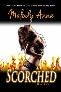 Scorched (Surrender 4) by Melody Anne