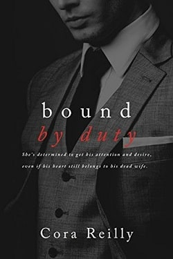 Bound by Duty (Born in Blood Mafia Chronicles 2) by Cora Reilly