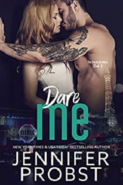 Dare Me (Steele Brothers Trilogy 3) by Jennifer Probst
