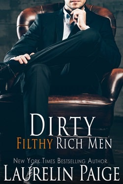 Dirty Filthy Rich Men (Dirty Duet 1) by Laurelin Paige