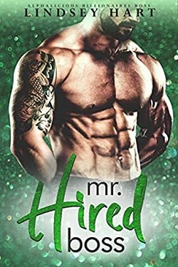 Mr. Hired Boss (Alphalicious Billionaires Boss 4) by Lindsey Hart