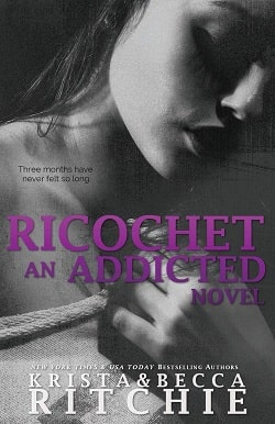 Ricochet (Addicted 1.5) by Krista Ritchie