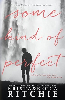 Some Kind of Perfect (Calloway Sisters 5) by Krista Ritchie