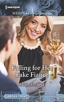 Falling for Her Fake Fianc? by Sue MacKay