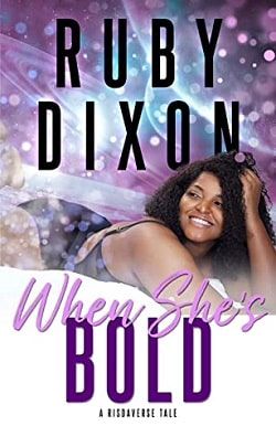 When She's Bold - Risdaverse by Ruby Dixon