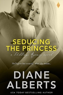 Seducing the Princess (Shillings Agency 3) by Diane Alberts