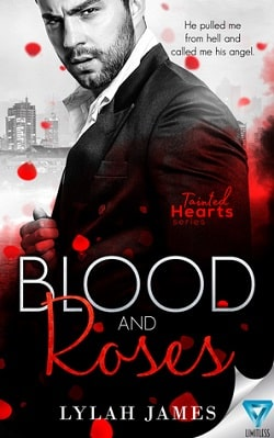 Blood and Roses (Tainted Hearts 3.5) by Lylah James