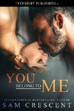 You Belong To Me by Sam Crescent