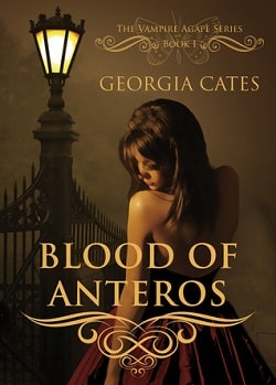 Blood of Anteros (The Vampire Agápe 1) by Georgia Cates