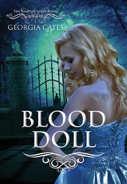 Blood Doll (The Vampire Agápe 3) by Georgia Cates