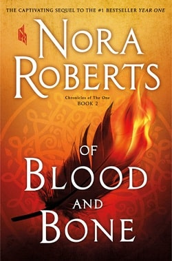 Of Blood and Bone (Chronicles of The One 2) by Nora Roberts