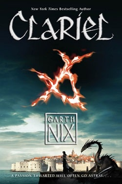 Clariel (Abhorsen 4) by Garth Nix