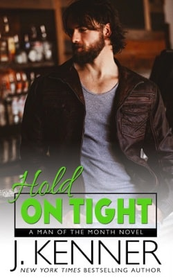 Hold on Tight (Man of the Month 2) by J. Kenner