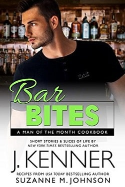 Bar Bites: A Man of the Month Cookbook (Man of the Month 13) by J. Kenner